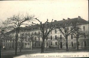 Bourg-en-Bresse Caserne Aubry / Bourg-en-Bresse /Arrond. de Bourg-en-Bresse