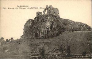 Apchon Ruines du Chateau d`Apchon Cantal l`Auvergne / Apchon /Arrond. de Mauriac