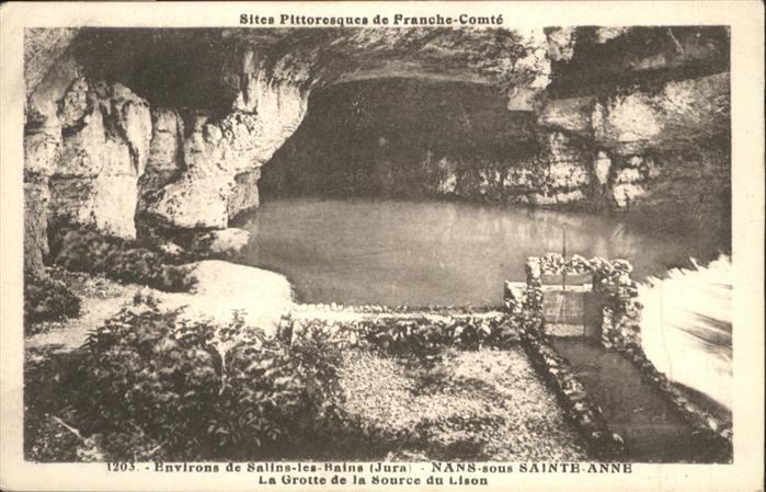 Salins-les-Bains Jura Nans Sainte Anne Grotte de la Source du Lison / Salins-les-Bains /Arrond. de Lons-le-Saunier