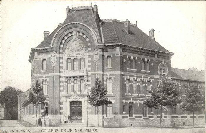Valenciennes College de Jeunes Filles / Valenciennes /Arrond. de Valenciennes