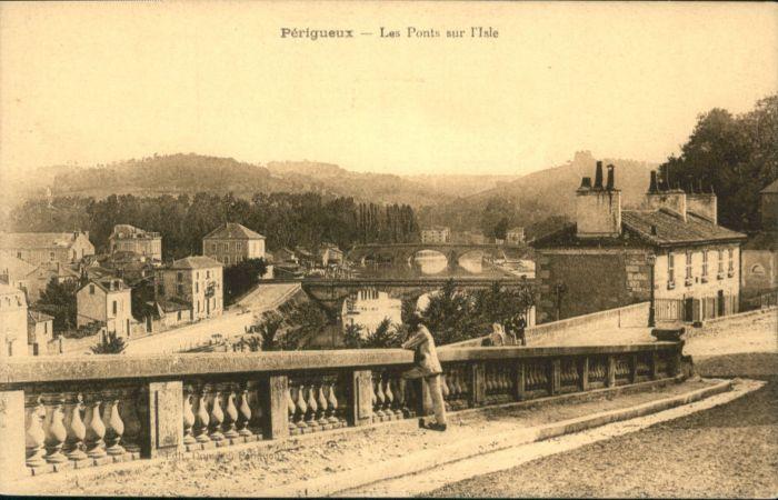 Perigueux Perigueux Pont Isle * / Perigueux /Arrond. de Perigueux