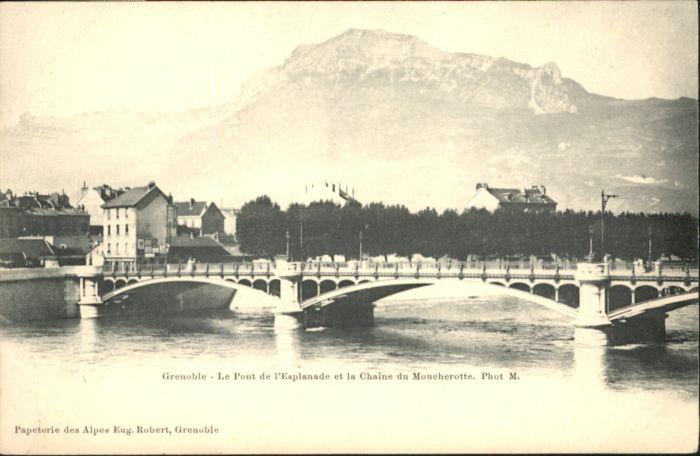 Grenoble Grenoble Pont Esplanade Chaine Moucherotte * / Grenoble /Arrond. de Grenoble