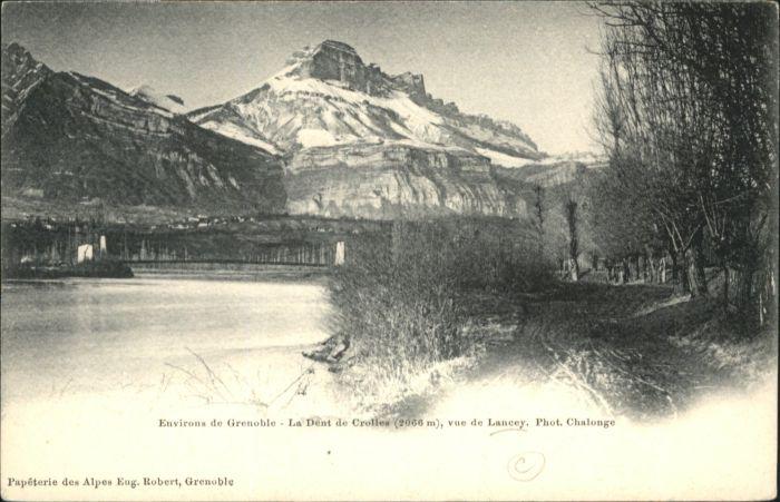 Grenoble Grenoble Dent Crolles Lancey * / Grenoble /Arrond. de Grenoble