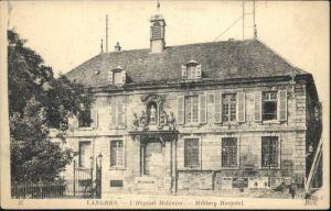 Langres Langres Hopital Militaire  * / Langres /Arrond. de Langres