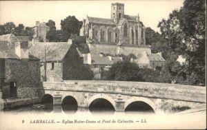 Lamballe Lamballe Eglise Notre-Dame Pont Calmette * / Lamballe /Arrond. de Saint-Brieuc