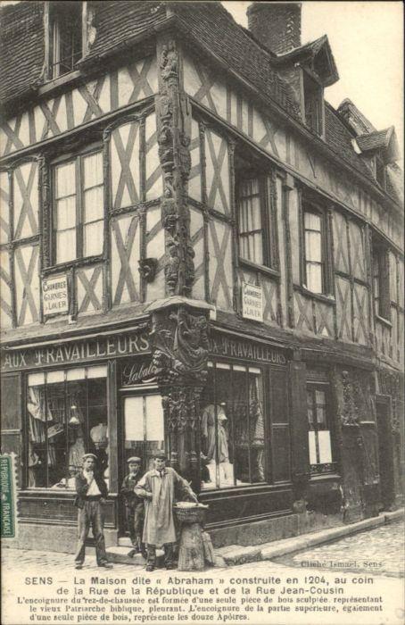 Sens Sens Maison Abraham Rue Republique Rue Jean-Cousin x / Sens /Arrond. de Sens