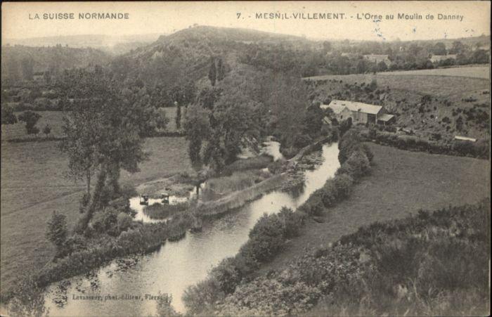 Le Mesnil-Villement Le Mesnil-Villement Orne Moulin Danney * / Le Mesnil-Villement /Arrond. de Caen