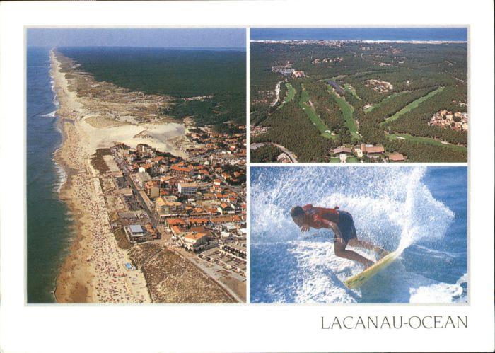 Lacanau Lacanau Ocean * / Lacanau /Arrond. de Bordeaux