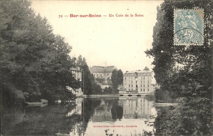 Bar-sur-Seine Coin de la Seine Kat. Bar-sur-Seine