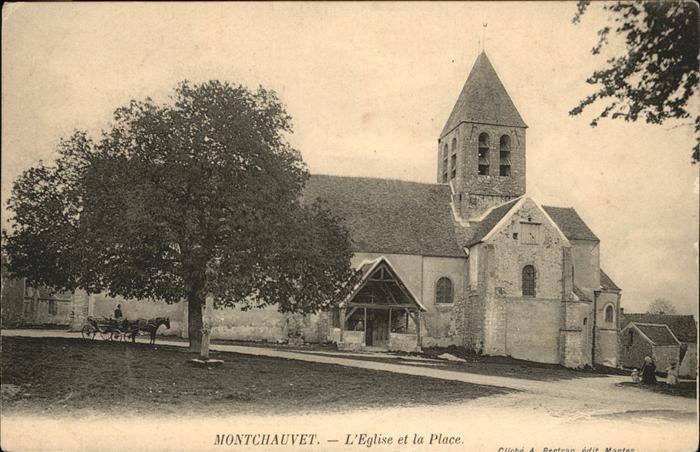 Montchauvet Calvados Eglise et la Place Kat. Montchauvet