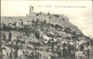 Neussargues-Moissac Cantal Chateau Merdogne Kat. Neussargues-Moissac