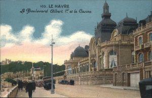 Le Havre Le Boulevard Albert 1er et le Casino Kat. Le Havre