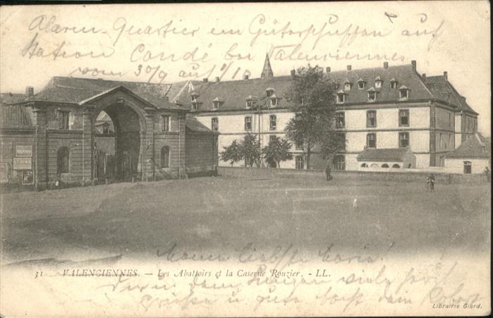 Valenciennes les Abattoirs la Caserne Rouzier *