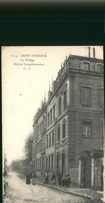 Saint-Dizier Haute-Marne Le College Hopital / Saint-Dizier /Arrond. de Saint-Dizier