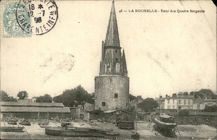 La Rochelle Charente-Maritime Tour des Quatre Sergents / La Rochelle /Arrond. de La Rochelle