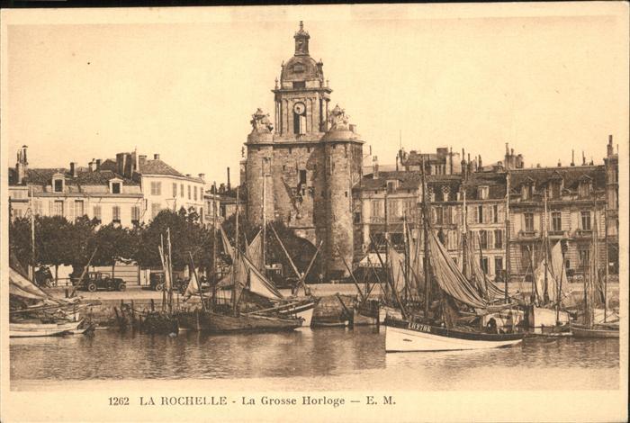 La Rochelle Charente-Maritime La Grosse Horloge / La Rochelle /Arrond. de La Rochelle