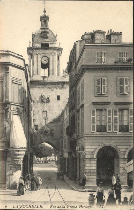 La Rochelle Charente-Maritime Rue de la Grosse-Horloge / La Rochelle /Arrond. de La Rochelle
