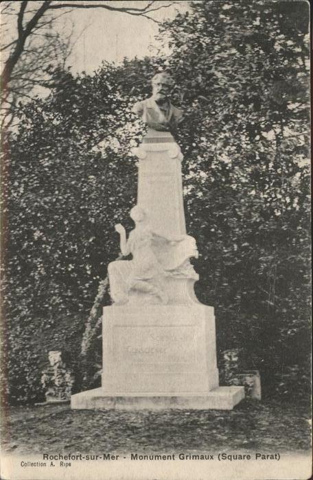 Rochefort Charente-Maritime Monument Grimaux  / Rochefort /Arrond. de Rochefort