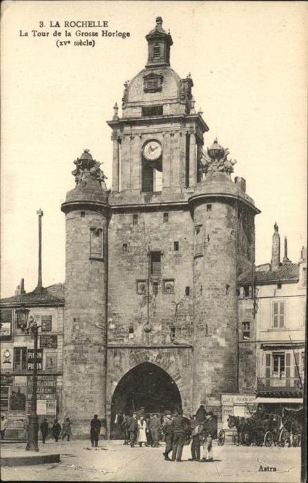 La Rochelle Charente-Maritime grosse Horloge / La Rochelle /Arrond. de La Rochelle