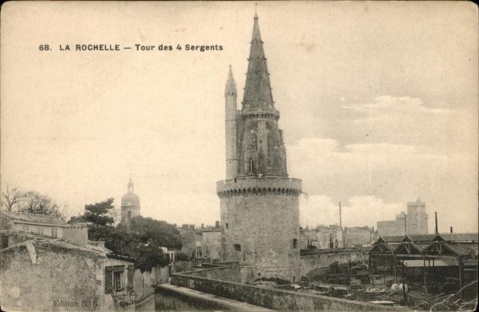 La Rochelle Charente-Maritime Tour des 4 Sergents / La Rochelle /Arrond. de La Rochelle