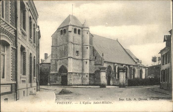 Frevent Saint Hilaire / Frevent /Arrond. d Arras