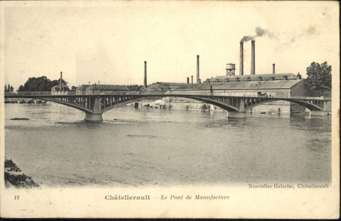 Chatellerault Pont Manufacture *