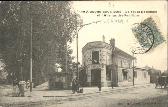Les Pavillons-sous-Bois Route Nationale Avenue Pavillons x