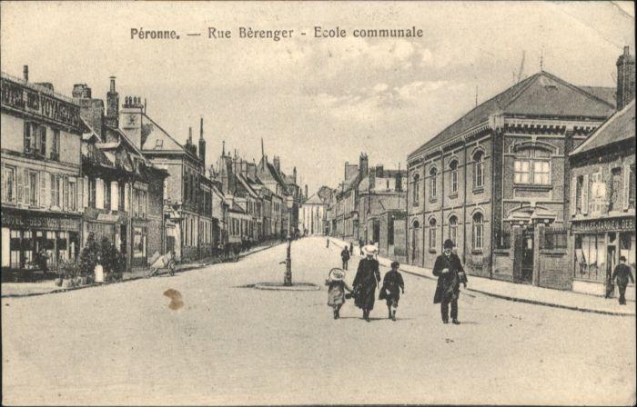 Peronne Somme Peronne Rue Berenger Ecole Communale * / Peronne /Arrond. de Peronne