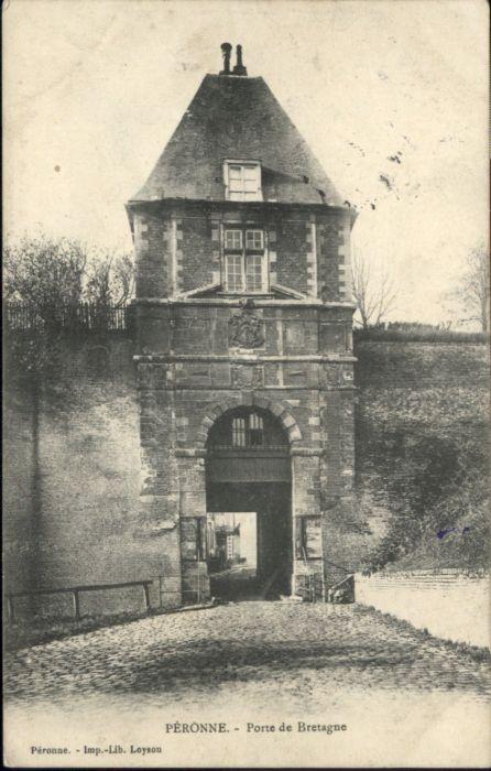 Peronne Somme Peronne Porte de Bretagne x / Peronne /Arrond. de Peronne