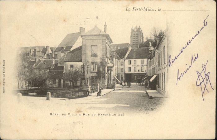 La Ferte-Milon Hotel de Ville Rue du Marche au Ble x
