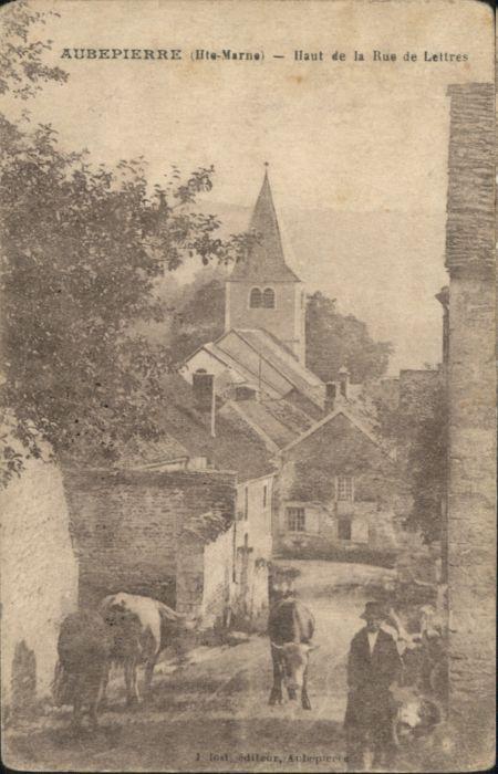 Aubepierre-sur-Aube Haut de la Rue de Lettres *