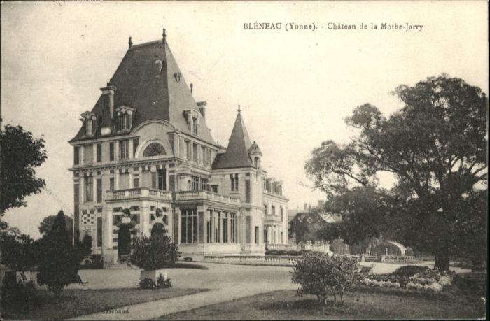 Bleneau Chateau de la Mothe-Jarry x