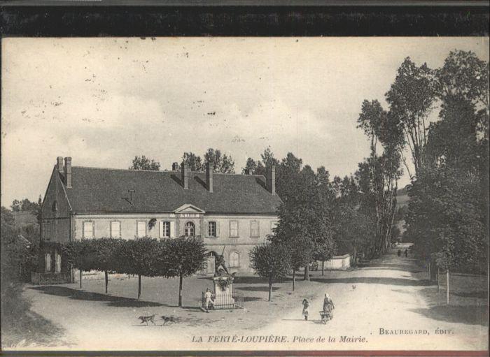 La Ferte-Loupiere Place de la Mairie x