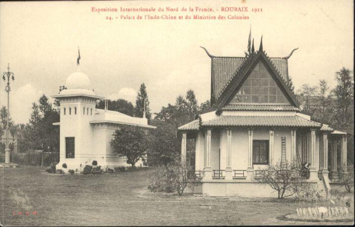 ak roubaix exposition internationale du nord de la france 1911 palais de l 39 indo chine et du. Black Bedroom Furniture Sets. Home Design Ideas