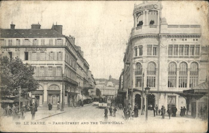 Le Havre Paris Street Town-Hall Strassenbahn Hotel Bordeaux *