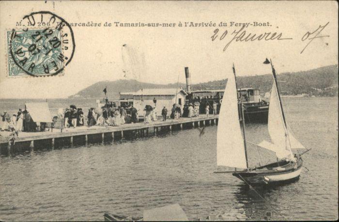 Tamaris Arrivee Ferry-Boat x