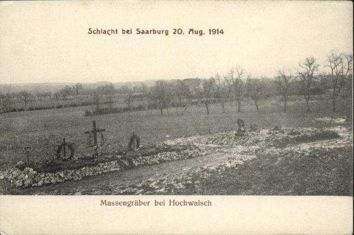 Hochwalsch Schlacht Saarburg Massengrab *