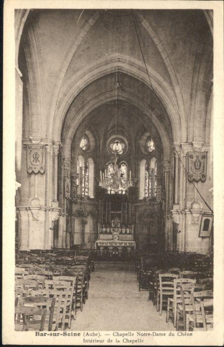 Bar-sur-Seine Chapelle Notre-Dame Chene *