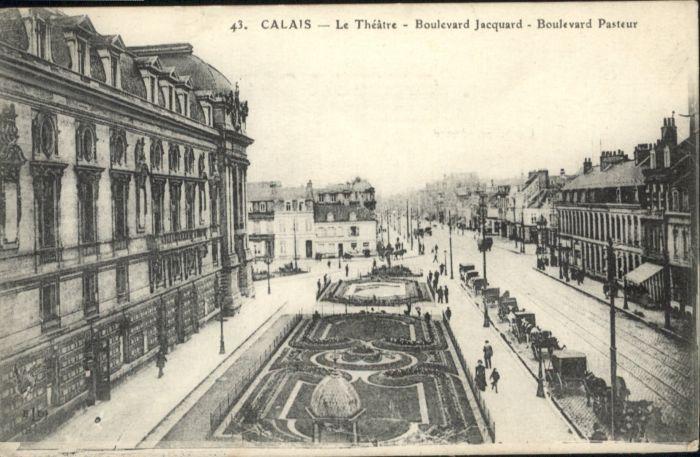 Calais Theatre Boulevard Jacquard Boulevard Pasteur *