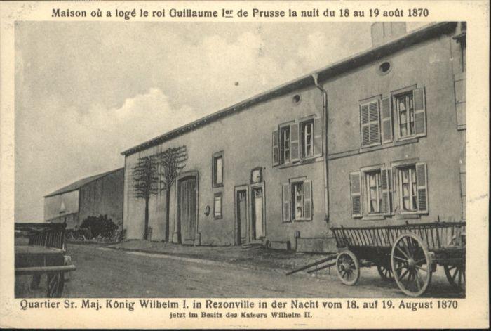Rezonville Quartier Koenig Wilhelm I. Maison *