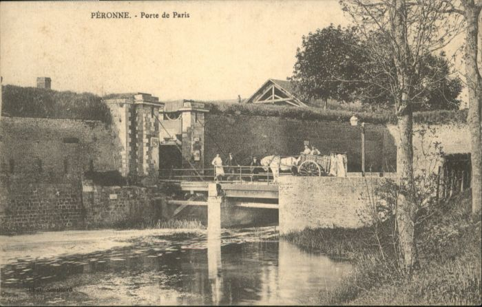 Peronne Somme Peronne Porte Paris * / Peronne /Arrond. de Peronne