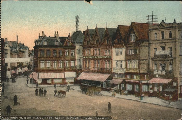 Valenciennes Rue St. Gery Place *