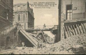 Saint-Quentin Rue Glacis Pont Rue Chateaudun Zerstoerung *