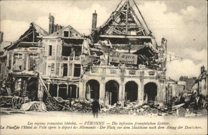 Peronne Somme Peronne Place Hotel de Ville Zerstoerung * / Peronne /Arrond. de Peronne