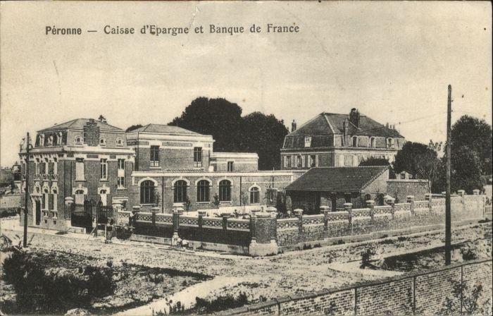 Peronne Somme Peronne Caisse Epargne Banque France * / Peronne /Arrond. de Peronne