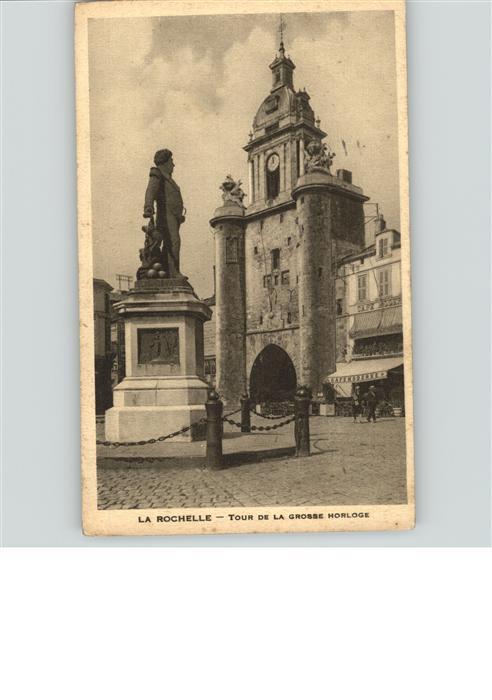 La Rochelle Charente-Maritime Tour de la Grosse Horloge Kat. La Rochelle