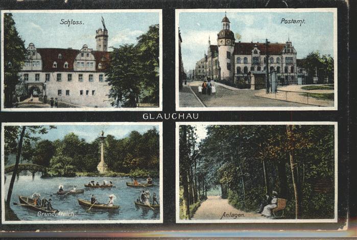 Glauchau Postamt Schloss Gruendelteich  Kat. Glauchau