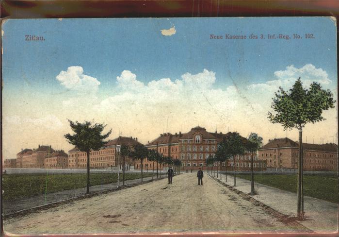 Zittau Neue Kaserne 3. Inf. Reg. No. 102 Kat. Zittau