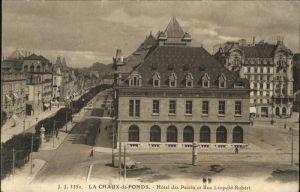 La Chaux de Fonds Hotel des Postes Rue Leopold Robert Kat. La Chaux de Fonds