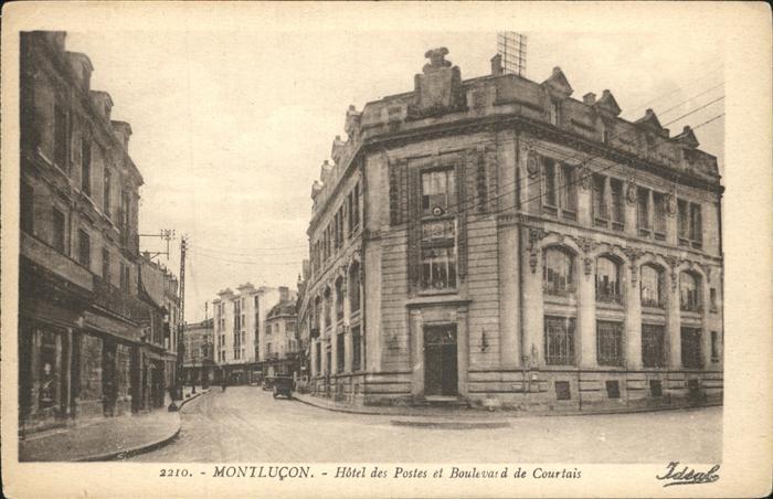 Montlucon Hotel des Postes et Boulevard de Courtais Kat. Montlucon